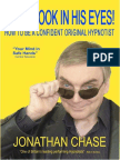 Jonathan Chase-Don't Look in His Eyes_ How to Be a Confident Original Hypnotist-Academy of Hypnotic Arts Ltd (2007)