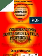 Consideraciones de La Etica Profesional