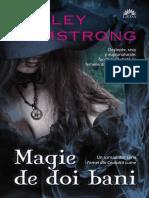 364930832 Magie de Doi Bani Seria Femei Din Alta Lume Kelley Armstrong