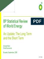 13_47_749294_BPStatisticalReviewofWorldEnergy-Brussels_September2008.pdf