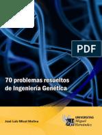 70 Problemas Resueltos de Ingenieria Genetica