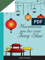 Harmonize Seu Lar Com Feng Shui - Moema Rodriguez