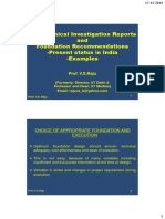 Geotechnical Investigation Reports and Foundation Recommendations-present Status in India