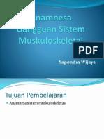Anamnesa Gangguan Sistem Muskuloskeletal, Persarafan Dan Indera