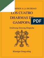 Drubwang Dorzong Rinpoche - Los Caminos a La Budidad. Los Cuatro Dharmas de Gampopa