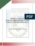 Manual Para El Funcionamiento Del Fondo Circulante de Caja Chica