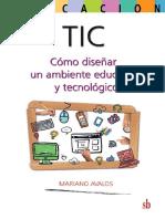 TIC - Cómo Diseñar Un Ambiente Educativo y Tecnológico