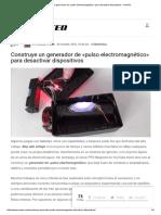 Construye Un Generador de «Pulso Electromagnético» Para Desactivar Dispositivos