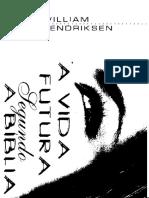 William Hendriksen - A Vida Futura Segundo a Bíblia(1)