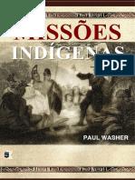 Missões Indígenas - Paul David Washer