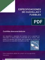 vdocuments.site_especificaciones-de-cuchillas-y-fusibles.pptx