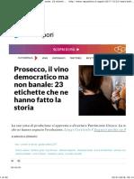 Prosecco, Il Vino Democratico Ma Non Banale_ 23 Etichette Che Ne Hanno Fatto La Storia - Repubblica