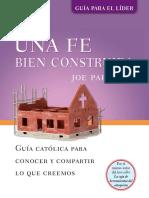 Una Fe Bien Construida Joe Paprocki Guía Católica Para Conocer y Compartir Lo Que Creemos GUÍA PARA EL LÍDER (1)
