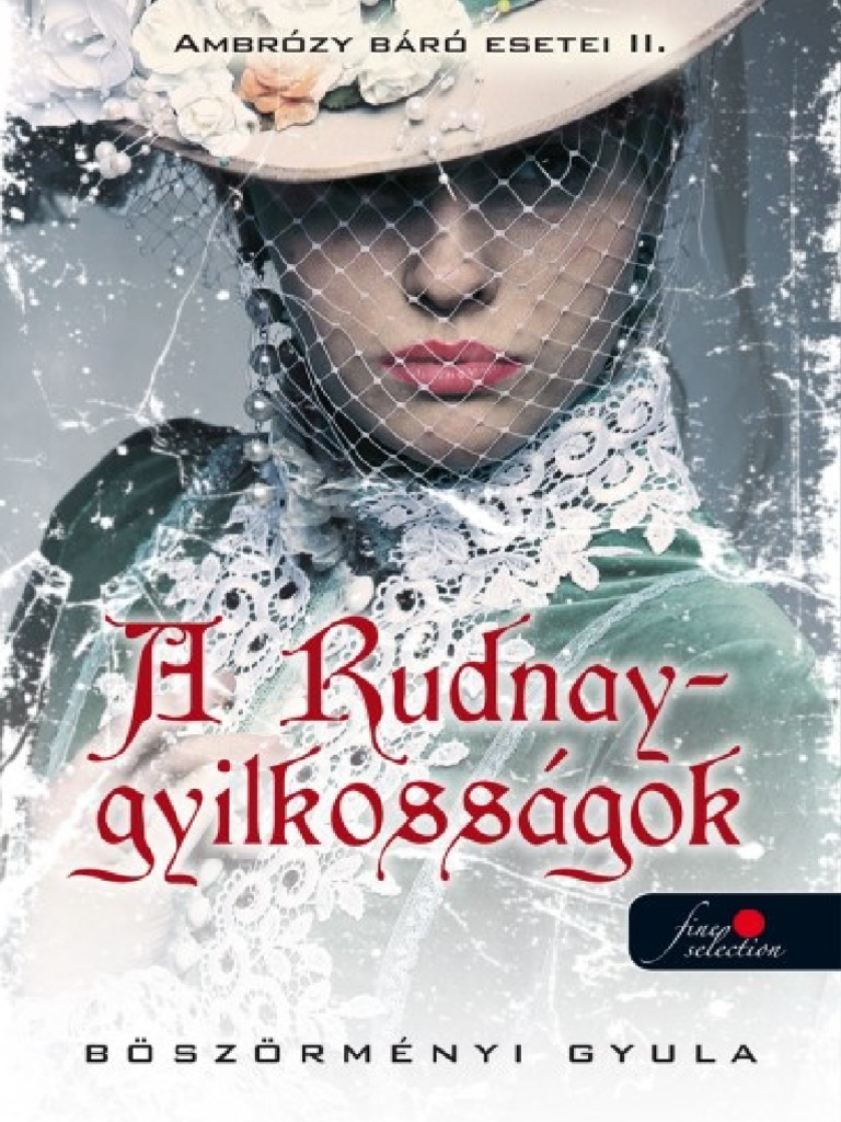 Böszörményi Gyula - A Rudnay-gyilkosságok.pdf 35f95c1598