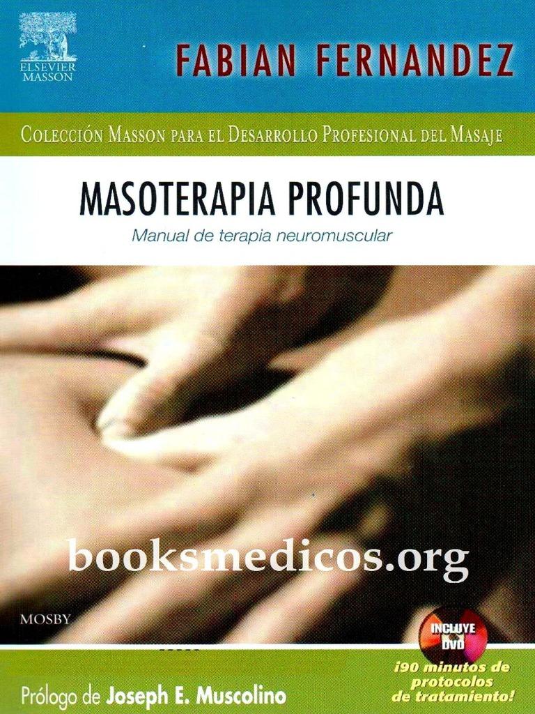 Fernandez Fabian - Masoterapia Profunda - Manual de Terapia ...