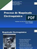 Proceso de Maquinado Electroquímico