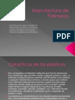 Manufactura de Polímeros