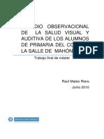 Estudio Observacional de La Salud Visual y Auditiva de Los A