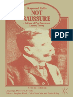 Not Saussure a Critique of Post Saussurean Literary Theory