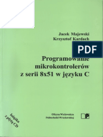 Programowanie Mikrokontrolerów z Serii 8x51 w Języku C - Majewski, Kardach