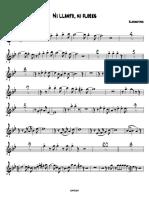 Ni Llanto Ni Flores - 002 Trumpet in Bb 1