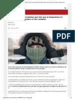 El Fenómeno Sin Precedentes Que Hizo Que La Temperatura en Siberia Subiera 37 Grados en Dos Semanas - BBC Mundo