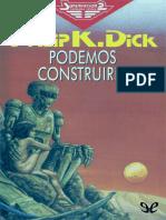 Dick Philip K - Podemos construirle.epub