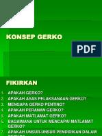 1. KONSEP GERKO