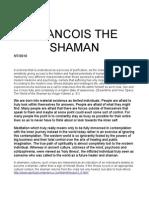 Francois the Shaman