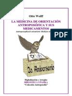 Otto Wolff - La Medicina de Orientación Antroposfica Y Sus Medicamentos