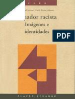 Ecuador Racista. Imágenes e Identidades. Emma Cervone y Fredy Rivera (Editores)