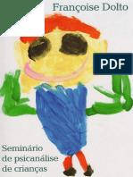 Seminário de Psicanálise de Crianças - Françoise Dolto