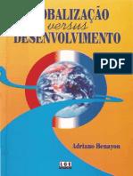 Adriano Benayon - Globalização vs. Desenvolvimento
