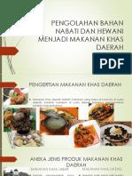 Kd 3.1 Dan 4.1 Xi-pengolahan Nabati Dan Hewani Menjadi Makanan Khas Daerah