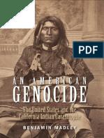 An American Genocide - Benjamin Madley