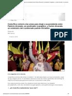 Costa Rica Volverá a Las Urnas Para Elegir a Su Presidente Entre Fabricio Alvarado, Un Predicador Evangélico, y Carlos Alvarado, Un Exministro Del Cuestionado Partido Oficialista - BBC Mundo