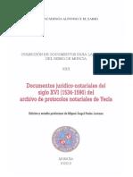 Documentos Juridiconotariales Del Siglo Xvi 15341590 Del Archivo de Protocolos Notariales de Yecla 0