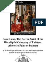Saint Luke, The Patron Saint of the Worshipful Company of Painters