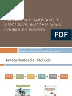 Presentación Del Manual Centroamericano de Señalización Vial SIECA