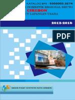 Produk Domestik Regional Bruto Kota Cirebon Menurut Lapangan Usaha 2012-2016