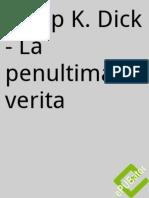 Philip K. Dick - La Penultima Verita - EPUBator