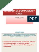 Ideología de Dominación y Crisis