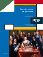 Ariew, Roger - Descartes Among the Scholastics