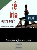 Comunicação Na Crise