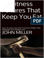 25 Fitness Failures That Keep You Fat How To Overcome The Common Pitfalls That Sabotage Your Weight Loss - John Miller.epub