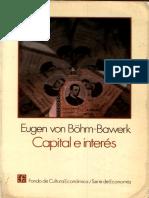 (Serie de Economía) Eugen von Böhm-Bawerk-Capital e Interés_ Historia y Crítica de las Teorías sobre el Interés-Fondo de Cultura Económica (1986).pdf
