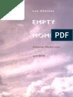 Leo Charney Empty Moments Cinema Modernity and Drift