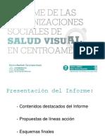 Informe Org. Sociales Salud Visual Centroamerica