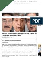 20150330_Tres ex gobernadores rumbo a la reconquista de Oaxaca_ Cuauhtémoc Blas ‹ ADN – Agencia Digital de Noticias Sureste