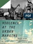 Auyero, Philippe Bourgois, and Nancy Scheper-Hughes (eds.) - Violence at the urban margins.pdf